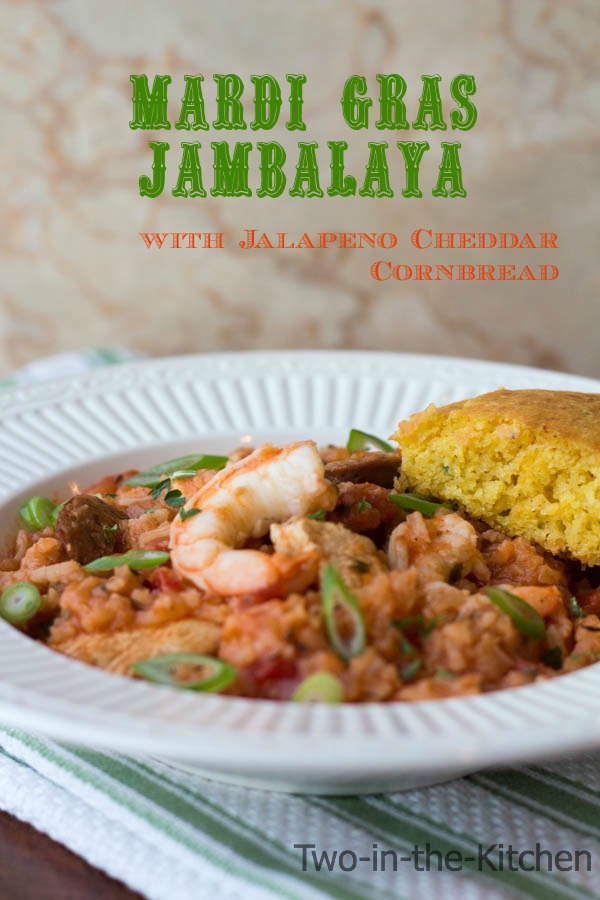 Mardi Gras Jambalaya with Jalepeno Cheddar Cormbread  Two in the Kitchen vvi