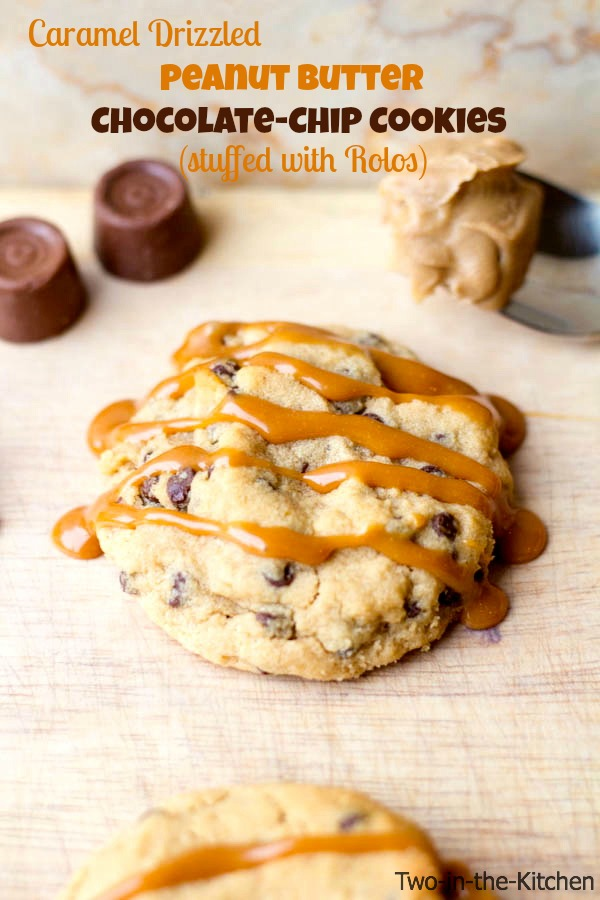 Caramel Drizzled Peanut Butter Chocolate Chip Cookies  Two in the Kitchen v