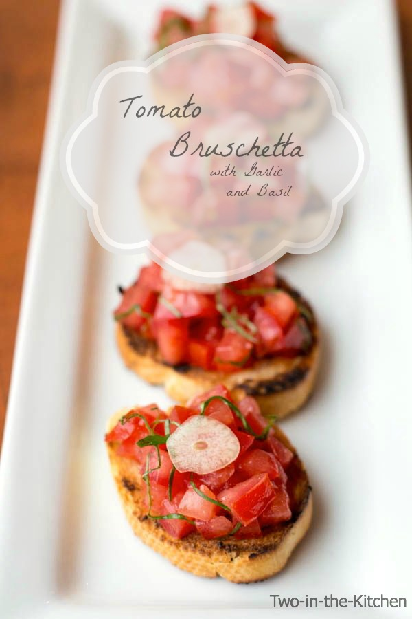 Bruschetta  Two in the Kitchen v