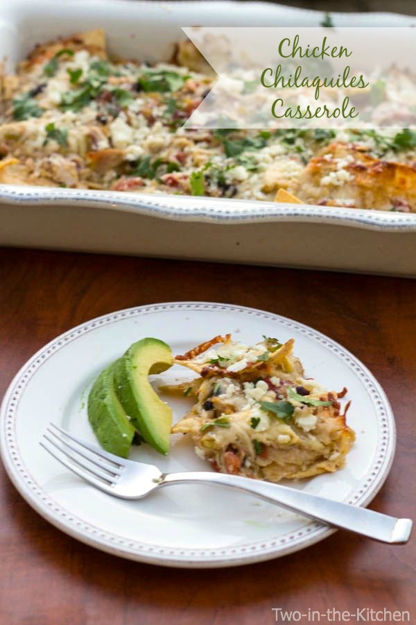 Chicken Chilaquiles Casserole Two in the Kitchen v