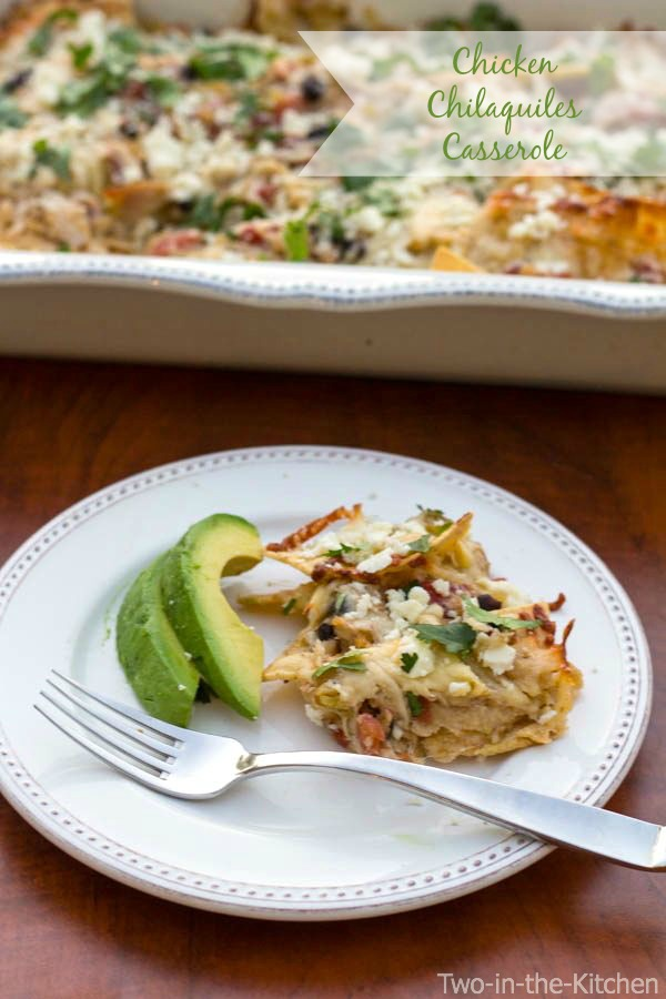 Chicken Chilaquiles Casserole  Two in the Kitchen vi