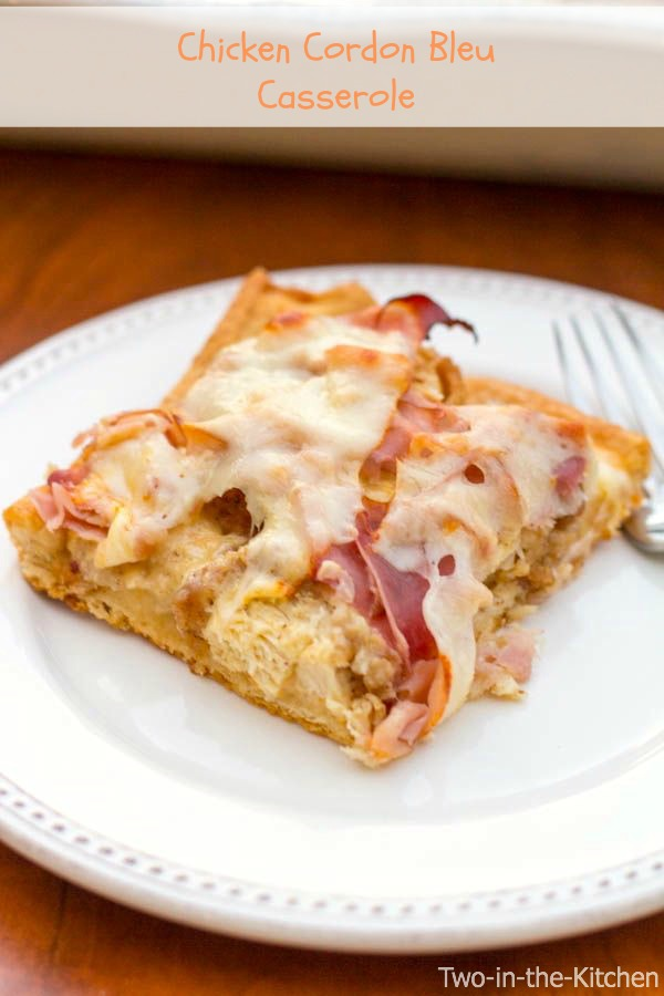 Chicken Cordon Bleu Casserole  Two in the Kitchen v