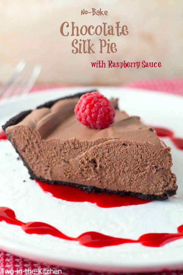 No-Bake Chocolate Silk Pie with Raspberry Sauce  Two in the Kitchen vvii