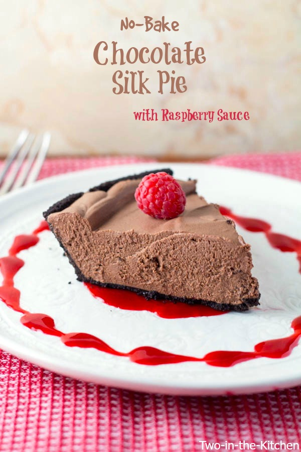 No-Bake Chocolate Silk Pie with Raspberry Sauce  Two in the Kitchen vvv