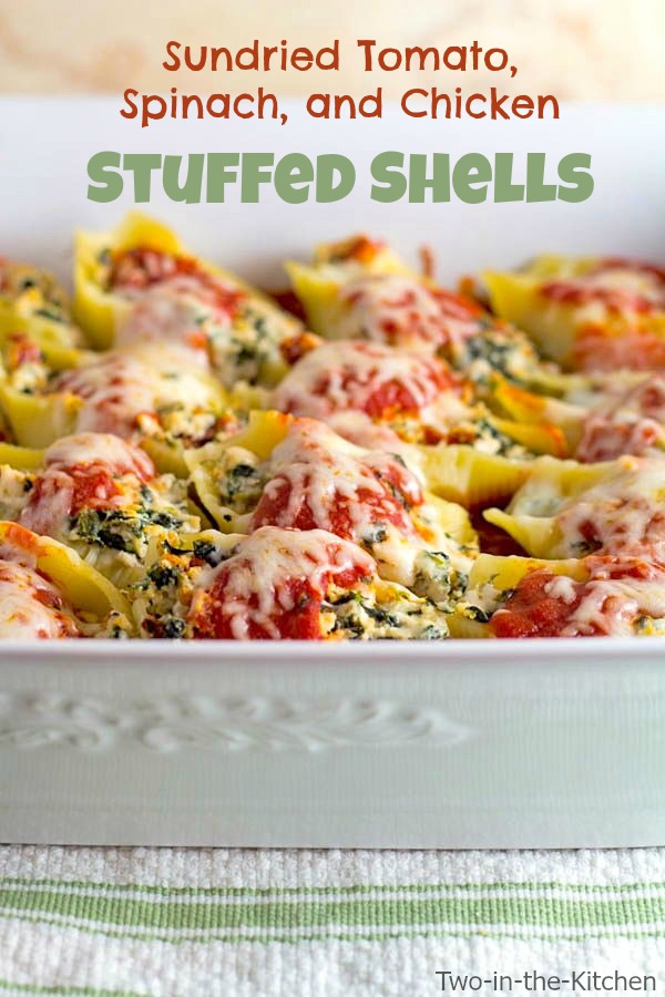 Sun Dried Tomato, Spinach, and Chicken Stuffed Shells - Two in the ...