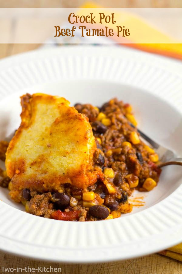 Crock Pot Beef Tamale Pie Two in the Kitchen vii