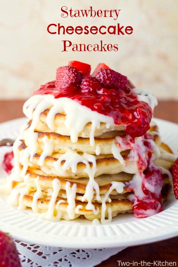 Strawberry Cheesecake Pancakes Two in the Kitchen v