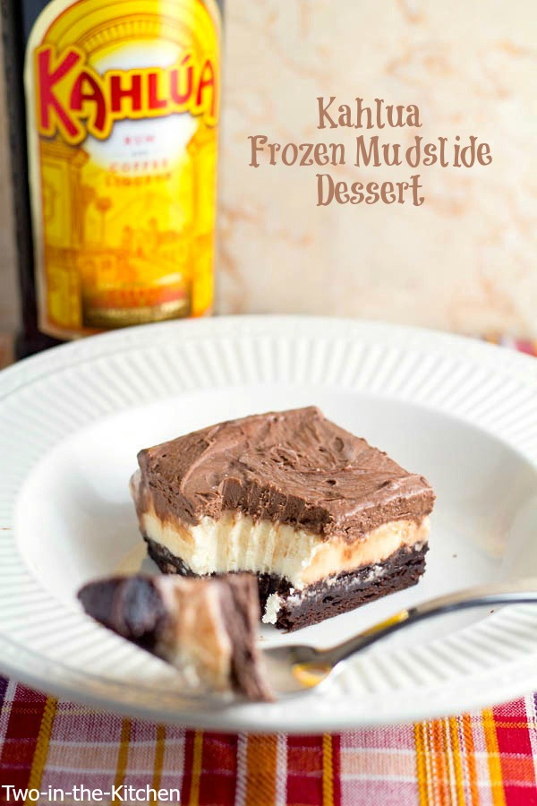Frozen Kahlua Mudslide Dessert Two in the Kitchen viii