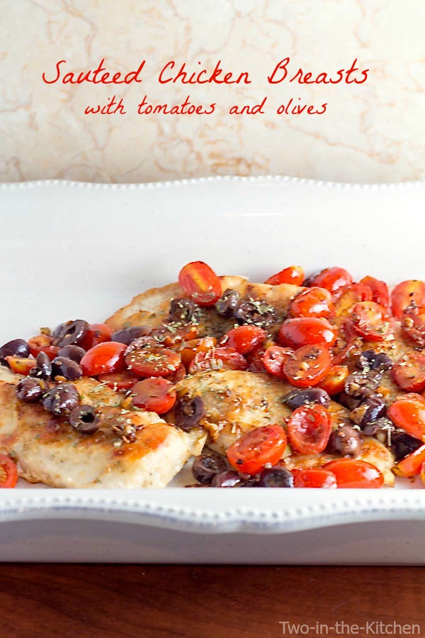 Sauteed Chicken Breasts with Tomatoes and Olives Two in the Kitchen vi
