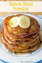 Banana Bread Pancakes  Two in the Kitchen vv